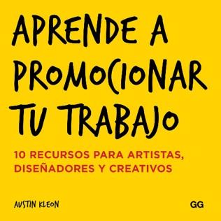 Aprende a promocionar tu trabajo de Austin Leon